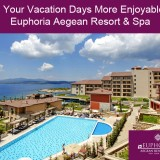 Make-Your-Vacation-Days-More-Enjoyable-with-Euphoria-Aegean-Resort--Spa8303b5a1d45d5c13.th.jpg