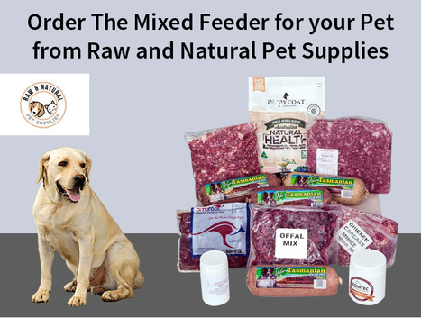 Order-The-Mixed-Feeder-for-your-Pet-from-Raw-and-Natural-Pet-Supplies4358cd504a1a8140.jpg