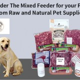 Order-The-Mixed-Feeder-for-your-Pet-from-Raw-and-Natural-Pet-Supplies4358cd504a1a8140.th.jpg