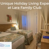 Get-A-Unique-Holiday-Living-Experience-at-Lara-Family-Clubafa795659912842c.th.jpg