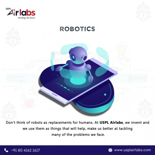 USPL Airlabs is a Top Robotics Company in Bangalore. We provide Artificial Intelligence, Machine Learning, IoT, Data Science, Cloud Computing, Robotics Process Automation (RPA), and Digital Marketing services.   Our vision is to bring the advantages of Artificial Intelligence and Robotics to the small and medium scale industries which helps them to transform their method of functioning.   We help organizations to bring the smartness of the digital world to the physical world. Head start in the robotics revolution with USPL Airlabs Private Limited, a Top Robotics start-up in India.
