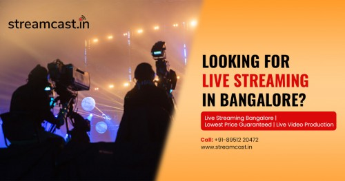 Live-Streaming-video-services-in-Bangalore3275149a9653209f.jpg